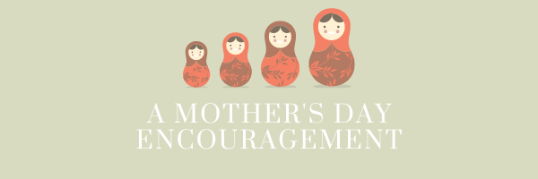 Mother's Day - Generations